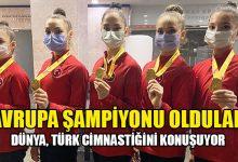 Photo of Türkiye, Kadın Ritmik Cimnastik dalında Avrupa şampiyonu oldu